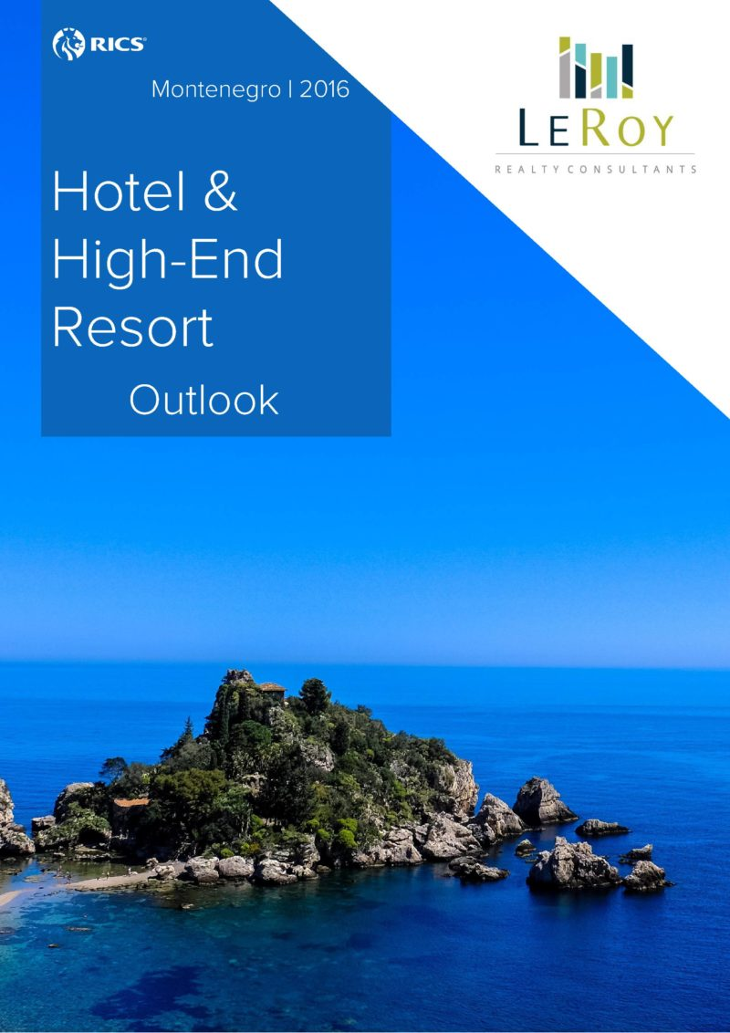 Montenegro Hotel & High-End Resort Outlook, 2016 - LeRoy