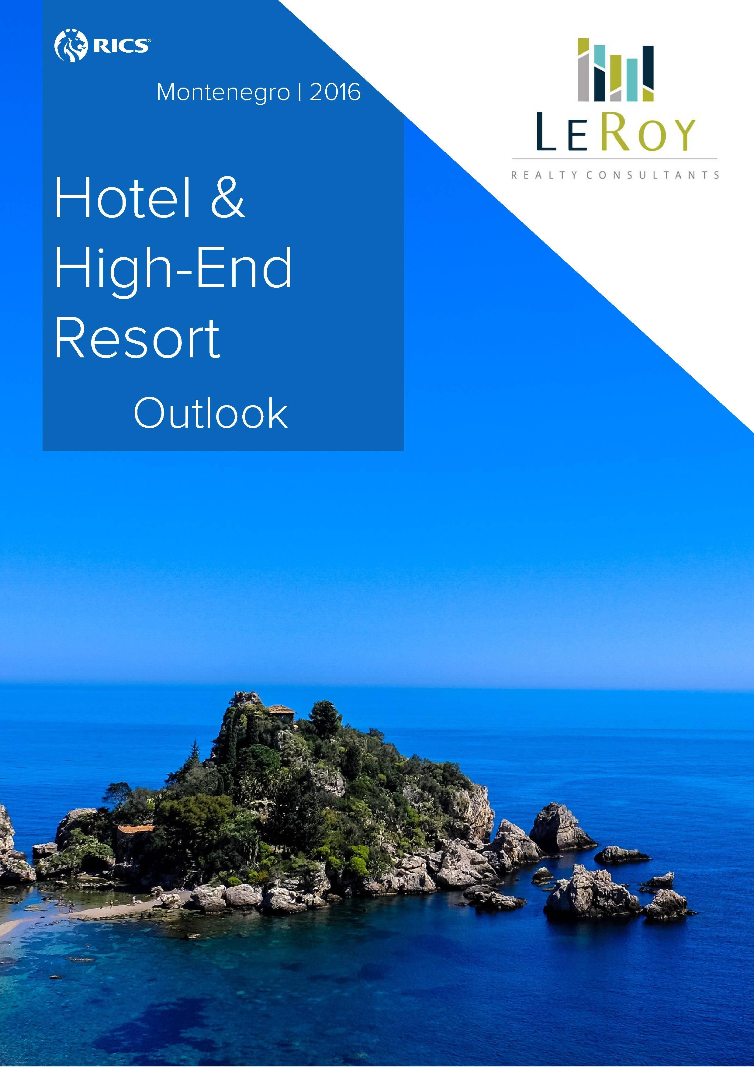 Montenegro Hotel & High-End Resort Outlook, 2016 - LeRoy